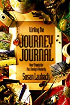 Writing the Journey Journal: Your Travels…
