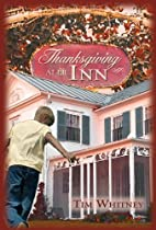 Thanksgiving at the Inn by Tim C. Whitney