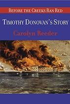 Timothy Donovan's Story by Carolyn Reeder