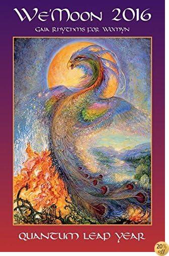 We'Moon 2016 Calendar: Gaia Rhythms for Women, Quantum Leap Year