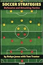 Soccer Strategies: Defensive and Attacking…