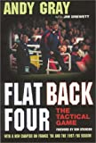 Gray, Andy: Flat Back Four: The Tactical Game