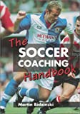 Bidzinski, Martin: The Soccer Coaching Handbook