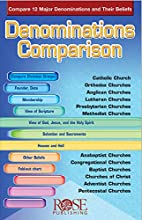Denominations Comparison by Rose Publishing