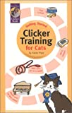 Pryor, Karen: Getting Started: Clicker Training for Cats (Karen Pryor Clicker Books)