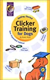 Pryor, Karen: Getting Started: Clicker Training for Dogs