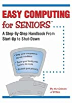 Computers for Seniors by FC&A Publishing