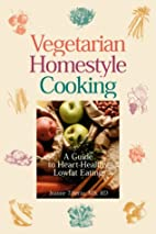 Vegetarian Homestyle Cooking: A…