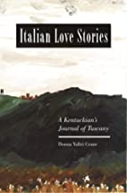 Italian Love Stories by Donna V. Crane