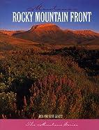 Rocky Mountain Front by Rick Graetz
