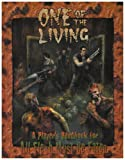 Eden Studios: One of the Living: A Players Handbook For All Flesh Must Be Eaten