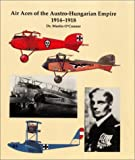 O'Connor, Martin: Air Aces Austro-Hungarian Empire 1914-1918