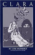 Clara: Thirteen Short Stories and a Novel by…