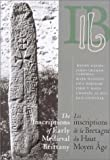 Davies, Wendy: The Inscriptions of Early Medieval Brittany: Les Inscriptions De Bretagne Au Haut Moyen Age