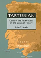 Tartessian: Celtic in the South-west at the&hellip;