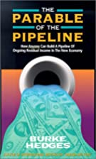 The Parable of the Pipeline: How Anyone Can…