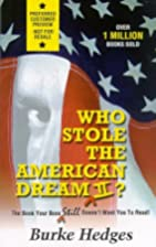 Who Stole the American Dream II: The Book…