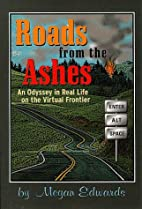 Roads from the Ashes: An Odyssey in Real…