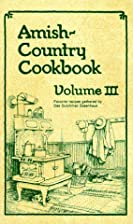Amish Country Cookbook. Vol. III. More…