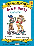 McKay, Sindy: We Both Read-Ben and Becky Get a Pet