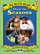 About the Seasons (We Both Read) by Sindy…