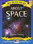 About Space (We Both Read) by Jana Carson