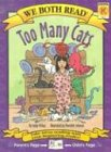 Too Many Cats (We Both Read) by Sindy McKay