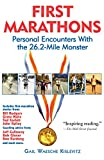 Kislevitz, Gail Waesche: First Marathons: Personal Encounters With the 26.2-Mile Monster