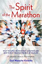 The Spirit of the Marathon: What to Expect…