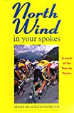 Blickensdorfer, Hans: North Wind in Your Spokes