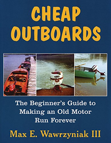 cheap-outboards-the-beginners-guide-to-making-an-old-motor-run-forever