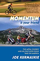Momentum Is Your Friend: The Metal Cowboy…