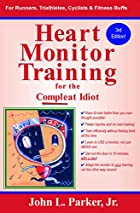 Heart Monitor Training for the Compleat…