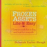 Taylor-Hough, Deborah: Frozen Assets: Lite and Easy