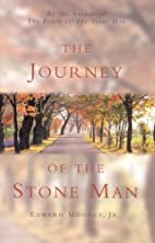 The Journey of the Stone Man by Edward…