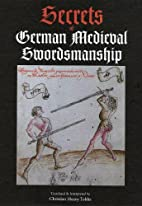 Secrets of German Medieval Swordsmanship:…