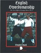 English Swordsmanship: The True Fight of…