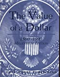 Derks, Scott: The Value of a Dollar: Prices and Incomes in the United States, 1860-2004