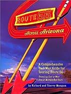 Route 66 Across Arizona : A Comprehensive…