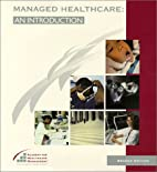 Managed Healthcare: An Introduction by…