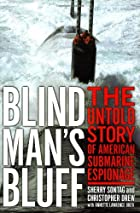 Blind Mans Bluff: The Untold Story of Cold…