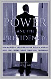 Wilson, Robert: Power and the Presidency