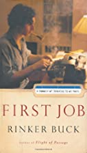 First Job: A Memoir of Growing Up at Work by…