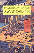 Famous Japanese Swordsmen: The Period of…