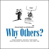 Etienne Eichenberger: Why Others? Philanthropy as Opprtunity