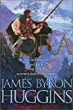 Huggins, James Byron: Rora: One Man...One Faith...One Stand...Against Impossible Odds