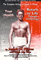 The Complete Writings of Joseph H. Pilates:…