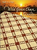 Burns, Eleanor: Wild Goose Chase Quilts
