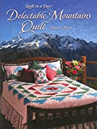 Delectable Mountains Quilt by Eleanor Burns