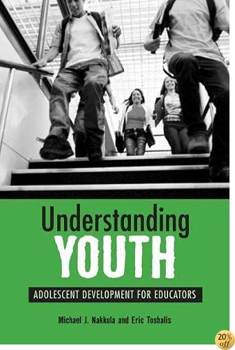 TUnderstanding Youth: Adolescent Development for Educators